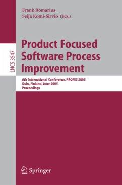 Product Focused Software Process Improvement - Bomarius, Frank / Komi-Sirviö, Seija (eds.)