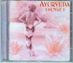 Ayurveda Lounge, 1 Audio-CD. Vol.1