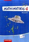 Mathematikus 4. Übungsteil . Allgemeine Ausgabe