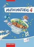 Mathematikus 4. Schülerbuch. Allgemeine Ausgabe