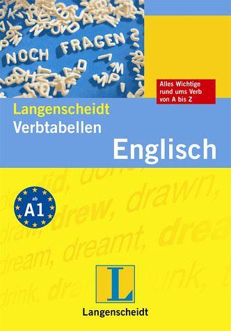 Langenscheidt, Verbtabellen Englisch. [alles Wichtige rund ums Verb von A - Z]. - Walther, Lutz