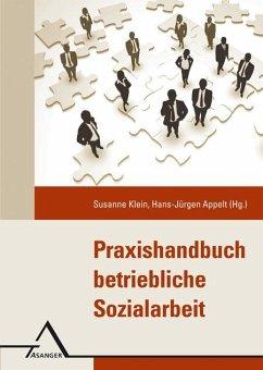Praxishandbuch Betriebliche Sozialarbeit