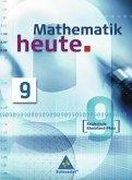 Mathematik heute 9. Schülerband. Realschule. Rheinland-Pfalz