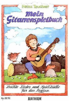 Mein Gitarrenspielbuch - Teuchert, Heinz