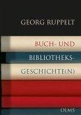 Buch- und Bibliotheksgeschichte(n)