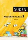 Klasse 2, Arbeitsheft Deutsch, Druckschrift / Duden Sprachbuch, Ausgabe B