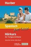 Spanisch ganz leicht - Hörkurs für Fortgeschrittene, 5 Audio-CDs + Begleitheft