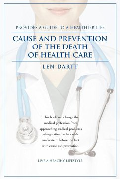 Cause and Prevention of the Death of Health Care