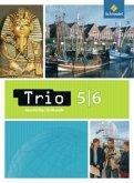 Trio. Geschichte - Erdkunde 5/6. Schülerbuch