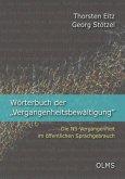 """Wörterbuch der """"Vergangenheitsbewältigung"""""""