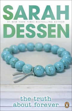 The Truth About Forever - Dessen, Sarah