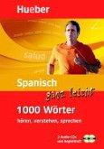 Spanisch ganz leicht - 1000 Wörter hören, verstehen, sprechen, 2 Audio-CDs