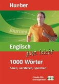 Englisch ganz leicht - 1000 Wörter hören, verstehen, sprechen, 2 Audio-CDs