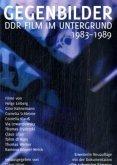 Gegenbilder - DDR Film im Untergrund