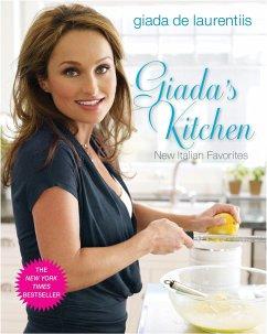 Giada´s Kitchen: New Italian Favorites