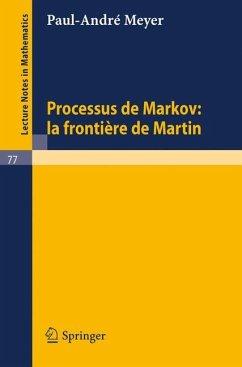 Processus de Markov: la frontiere de Martin - Meyer, Paul-Andre