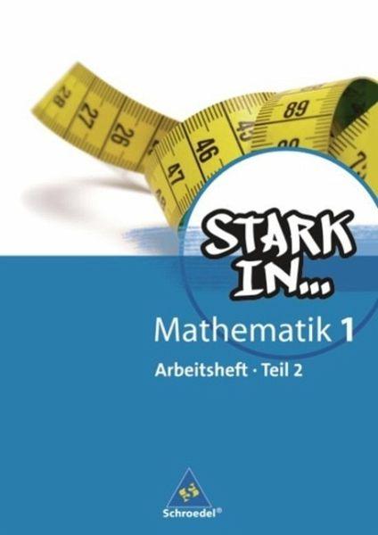 Stark in Mathematik 1.2. Arbeitsheft Bd.1, Tl.2