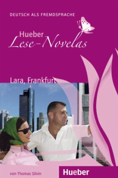 Lese-Novela Lara, Frankfurt. Leseheft - Silvin, Thomas