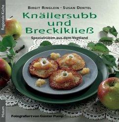 Knällersubb und Brecklkließ - Ringlein, Birgit; Dentel, Susan