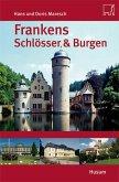 Frankens Schlösser & Burgen