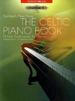 The Celtic Piano Book, für Klavier und Violine (Flöte) ad lib., m. Melodie-Stimme