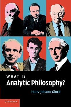 What Is Analytic Philosophy? - Glock, Hans-Johann