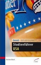 DAAD-Studienführer USA - Bösel, Carsten