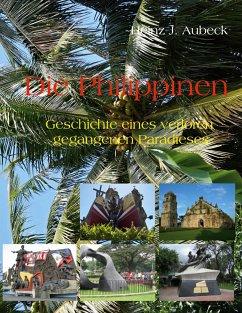 Die Philippinen - Aubeck, Heinz J.