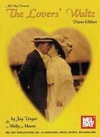 The Lovers' Waltz Solo Piano Edition - Ungar, Jay; Mason, Molly