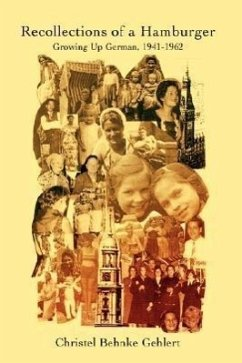 Recollections of a Hamburger: Growing Up German, 1941-1962