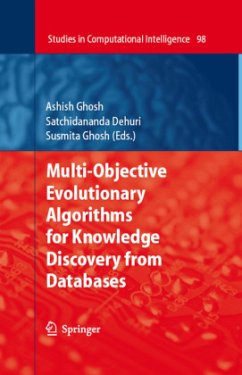 Multi-Objective Evolutionary Algorithms for Knowledge Discovery from Databases - Ghosh, Ashish / Dehuri, Satchidananda / Ghosh, Susmita (eds.)