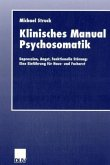 Klinisches Manual Psychosomatik