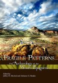 Fragile Patterns: The Archaeology of the Western Papagueria