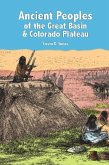 Ancient Peoples of the Great Basin and the Colorado Plateau