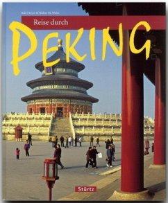 Reise durch Peking - Freyer, Ralf; Weiss, Walter M.