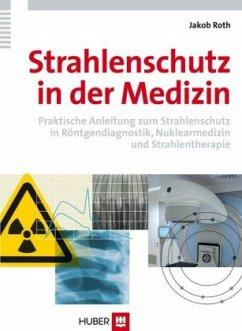 Strahlenschutz in der Medizin