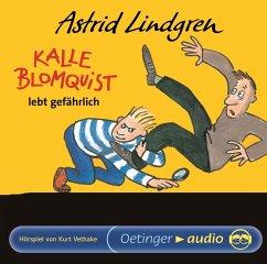 Kalle Blomquist lebt gefährlich - Lindgren, Astrid
