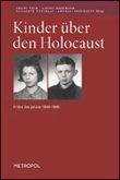 Kinder über den Holocaust Frühe Zeugnisse 1944–1948