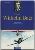 Major Wilhelm Batz