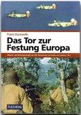 Das Tor zur Festung Europa