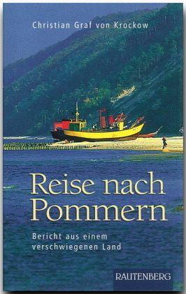 Reise nach Pommern - Krockow, Christian Graf von