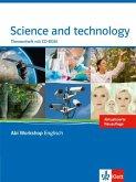 Abi Workshop. Science and Technology. Klasse 11/12 (G8); KLasse 12/13 (G9). Themenheft mit CD-ROM