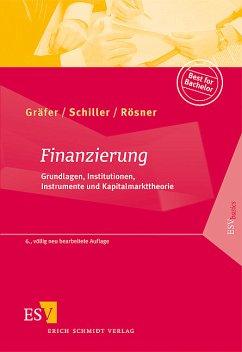 Finanzierung - Gräfer, Horst / Schiller, Bettina / Rösner, Sabrina
