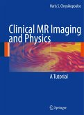 Clinical MR Imaging and Physics