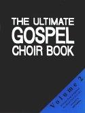 The Ultimate Gospel Choir Book 2