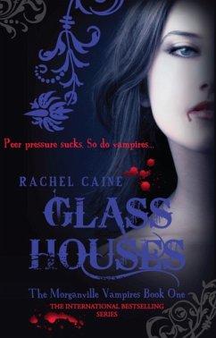Glass Houses - Caine, Rachel (Author)