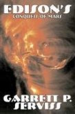 Edison's Conquest of Mars by Garrett P. Serviss, Science Fiction, Adventure, Space Opera
