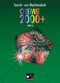Chemie 2000+ / Für die Jahrgangsstufe 8. Nordrhein-Westfalen