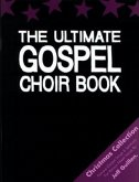 The Ultimate Gospel Chor Book, Christmas Collection, für Chor u. Klavier
