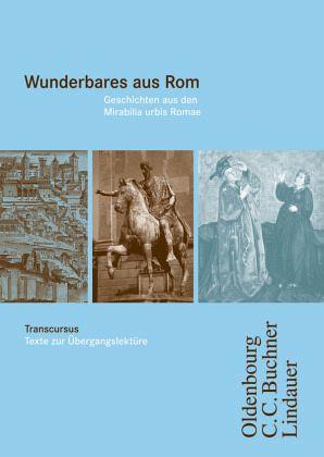 Transcursus Ausg. A/B.Wunderbares aus Rom